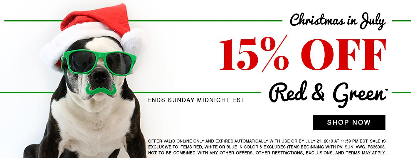 It's Christmas in July! Enjoy 15% OFF everything Red & Green all weekend long!