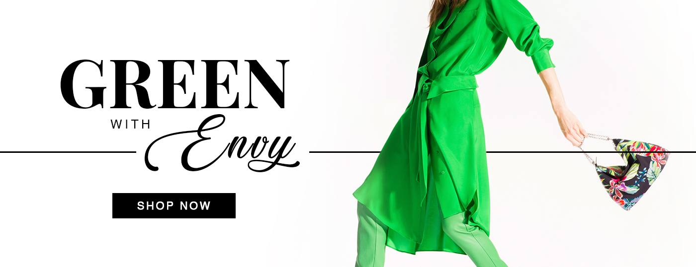 Leave onlookers Green with Envy... Shop Now!