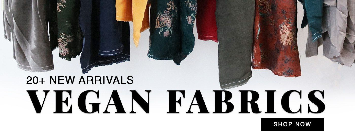 It's Finally Here! Vegan Fabrics for the Animal Lovers in all of us... Show Now!